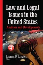Law and Legal Issues in the United States: Volume 4 : Analyses and Developments