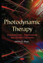 Photodynamic Therapy : Fundamentals, Applications and Health Outcomes