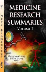Medicine Research Summaries : Volume 7