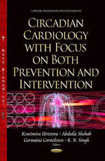 Circadian Cardiology with Focus on Both Prevention & Intervention
