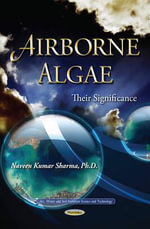 Airborne Algae : Their Significance - Naveen Kumar Sharma
