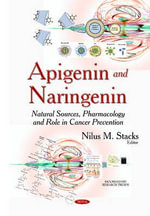 Apigenin & Naringenin : Natural Sources, Pharmacology & Role in Cancer Prevention