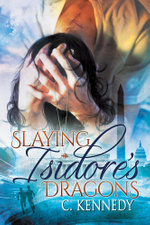 Slaying Isidore's Dragons - C. Kennedy