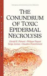 Conundrum of Toxic Epidermal Necrolysis - Gerald E. Pierard