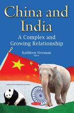 China & India : A Complex & Growing Relationship