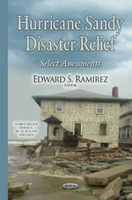 Hurricane Sandy Disaster Relief : Select Assessments