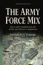 Army Force Mix : Issues & Considerations for Active & Reserve Components