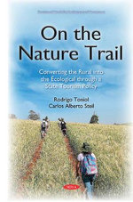 On the Nature Trail : Converting the Rural into the Ecological Through a State Tourism Policy - Rodrigo Toniol