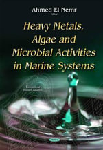 Heavy Metals, Algae and Microbial Activities in Marine Systems