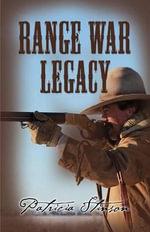 Range War Legacy - Patricia Stinson