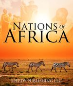 Nations Of Africa - Speedy Publishing