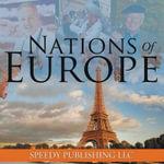 Nations of Europe - Speedy Publishing LLC
