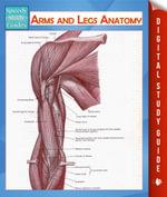 Arms and Legs Anatomy (Speedy Study Guide) - Speedy Publishing