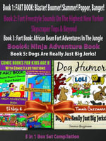 Comic Books For Kids Age 8 With Comic Illustrations : Perfect Ninja Books For Boys - Kid Ninjas - Dog Humor Books: 5 In 1 Box Set: Comic Pictures + Aud - El Ninjo