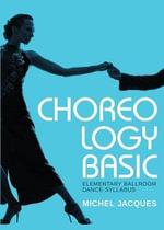 Choreology Basic - Michel Jacques