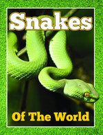 Snakes of the World - Speedy Publishing