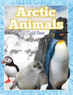 Arctic Animals (Cold Feet) - Speedy Publishing