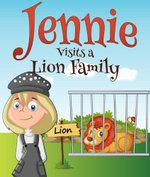 Jennie Visits a Lion Family - Speedy Publishing