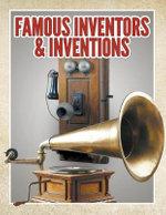 Famous Inventors & Inventions - Speedy Publishing LLC