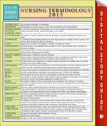 Nursing Terminology 2015 : Speedy Study Guides - Speedy Publishing
