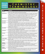 Chemistry Terminology : Speedy Study Guides - Speedy Publishing