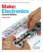 Make: Electronics : Learning Through Discovery - Charles Platt