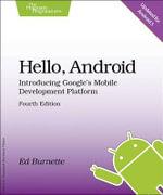 Hello, Android : Introducing Google's Mobile Development Platform - Ed Burnette