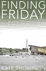 Finding Friday - Kate Thompson