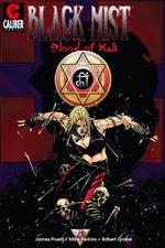 Black Mist : Blood of Kali - Joe Pruett