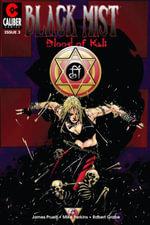 Black Mist : Blood of Kali #3 - Joe Pruett