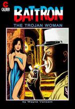 Battron : The Trojan Woman - Wayne Vansant