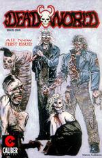 Deadworld - Volume 2 : #1 - New Beginnings and Dead Ends - Randall Thayer