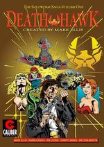 Death Hawk : Soulworm Saga - Mark Ellis
