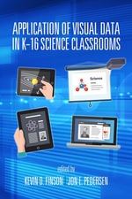 Application of Visual Data in K-16 Science Classrooms