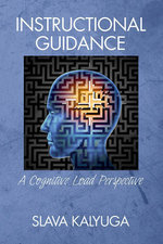 Instructional Guidance : A Cognitive Load Perspective - Slava Kalyuga
