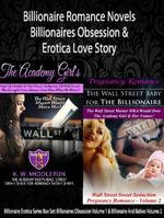 Billionaire Romance Novels : Billionaires Obsession & Erotica Love Story: Billionaire Erotica Series Box Set: Volume 1 & 2 - K. W. Middleton