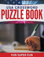 USA Crossword Puzzle Book for Super Fun - Speedy Publishing LLC