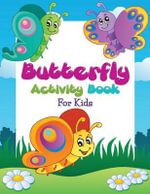 Butterfly Activity Book for Kids - Speedy Publishing LLC