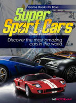 Super Sport Cars : Discover the most amazing cars in the world! - Mr. Motorman
