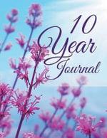 10 Year Journal - Speedy Publishing LLC