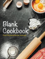 Blank Cookbook (Your Personal Recipe Journal) - Speedy Publishing LLC