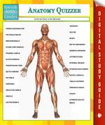 Anatomy Quizzer (Speedy Study Guides) - Speedy Publishing