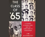 The Class of '65 : A Student, a Divided Town, and the Long Road to Forgiveness - Jim Auchmutey