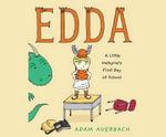 Edda : A Little Valkyrie's First Day of School - Adam Auerbach