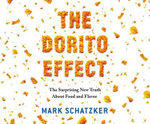 The Dorito Effect : The Surprising New Truth about Food and Flavor - Mark Schatzker