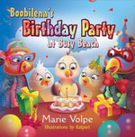 Boobilena's Birthday Party at Busy Beach - Marie Volpe