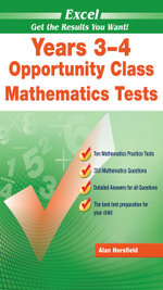 Excel Opportunity Class Mathematics Tests : Years 3-4 - Excel