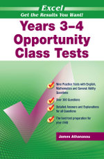Excel Opportunity Class Tests : Excel Practice Ser. - James A. Athanasou