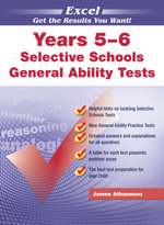 Excel Selective Schools & Scholarship General Ability Tests - James A. Athanasou