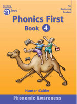 Phonics First : Book 4 : Reading freedom 2000 program - Hunter Calder